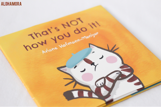 That's NOT How You Do It! by Ariane Hofmann-Maniyar gets 5/5 stars in my book review for this super cute and simple story.  The illustrations are great, and the message is too.  Reminds me of Mo Willem's work. picture book toddlers preschool kindergarten, first grade, second grade, chinese, chopsticks, yoga, friendship Alohamora Open a Book https://alohamoraopenabook.blogspot.com/