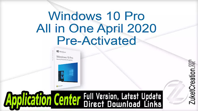 Windows 10 Pro All in One April 2020 Pre-Activated