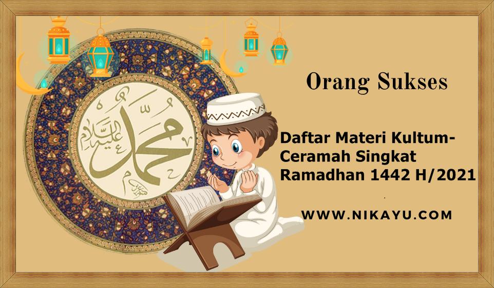 Daftar Materi Kultum-Ceramah Singkat Ramadhan 1442 H/2021