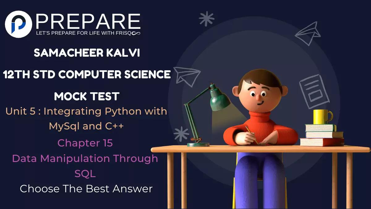 Samacheer Kalvi 12th Std English Medium Computer Science Unit 5 Chapter 15 MCQs Mock Test