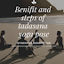 Tadasana yoga pose | Benefits and steps of Tadasana yoga pose |