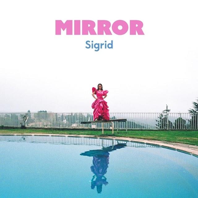 Letra : Mirror - SIGRID [Traducción, Español]