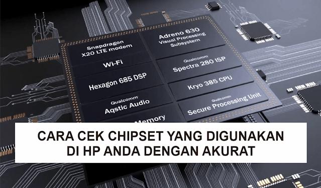 4 Cara Mengecek Chipset yang Digunakan di Smartphone Android