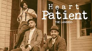 HEART PATIENT LYRICS – The Landers