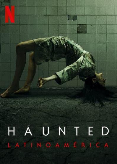 Haunted: Latinoamérica 2021