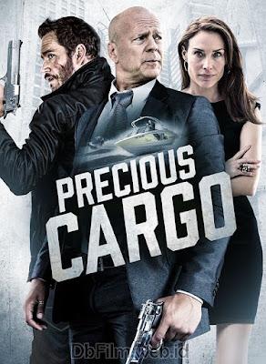 Sinopsis film Precious Cargo (2016)
