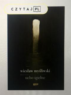 """""""Ucho Igielne"""" Wiesław Myśliwski, fot. paratexterka ©"""