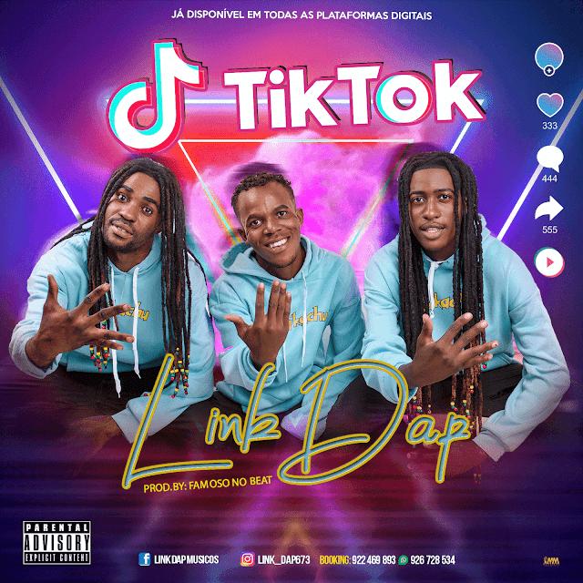 Link Dap  ft. Famoso No Beat - Tik Tok (Afro House)