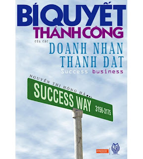 Bí quyết thành công của các doanh nhân thành đạt