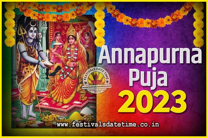 2023 Annapurna Puja Date and Time - 2023 अन्नपूर्णा पूजा तारीख और समय - 2023 অন্নপূর্ণা পূজা তারিখ ও সময়