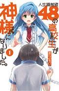 Jinsei Hensachi 48 no Koukousei ga Kamisama ni Narimashita