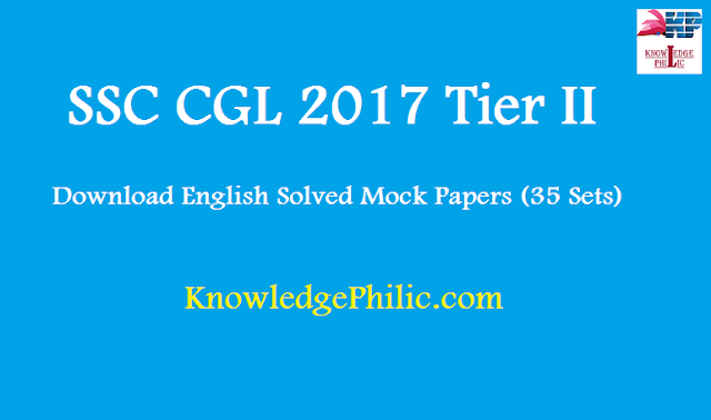 Download SSC CGL Tier II 2017 English Solved Mock Papers (35 Sets) pdf