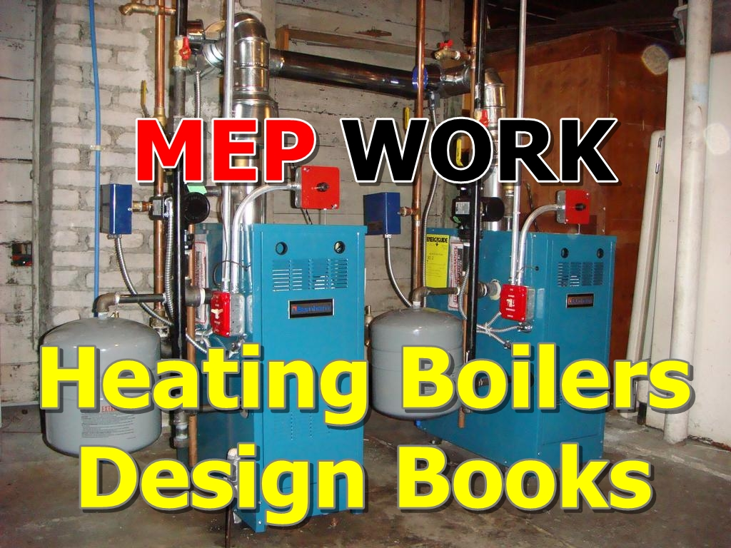 Heating Boilers Design - Download Free PDF Books