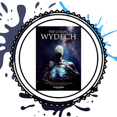 Wydech- Ted Chiang
