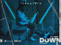 Prodigio ft. Gson - Down | Download