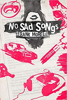 https://www.amazon.com/No-Sad-Songs-Frank-Morelli/dp/0989908747/ref=sr_1_1?ie=UTF8&qid=1534511258&sr=8-1&keywords=no+sad+songs+by+frank+morelli