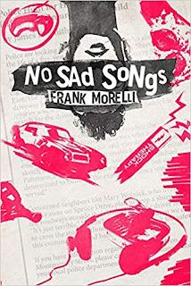 https://www.amazon.com/No-Sad-Songs-Frank-Morelli/dp/0989908747/ref=sr_1_1?ie=UTF8&qid=1534511258&sr=8-1&keywords=no+sad+songs+by+frank+morelli