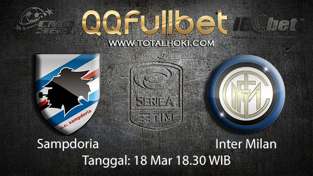 BOLA88 - PREDIKSI TARUHAN BOLA SAMPDORIA VS INTER MILAN 18 MARET 2018 (SERIE A)