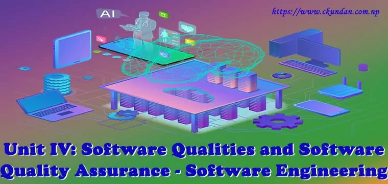 Software Qualities and Software Quality Assurance - Software Engineering