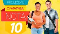 Promoção Chamex Nota 10 nota10.chamex.com.br