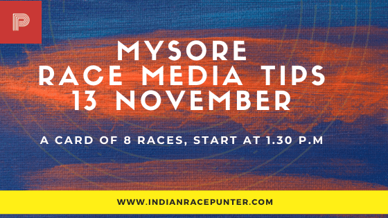 Mysore Race Media Tips 13 November