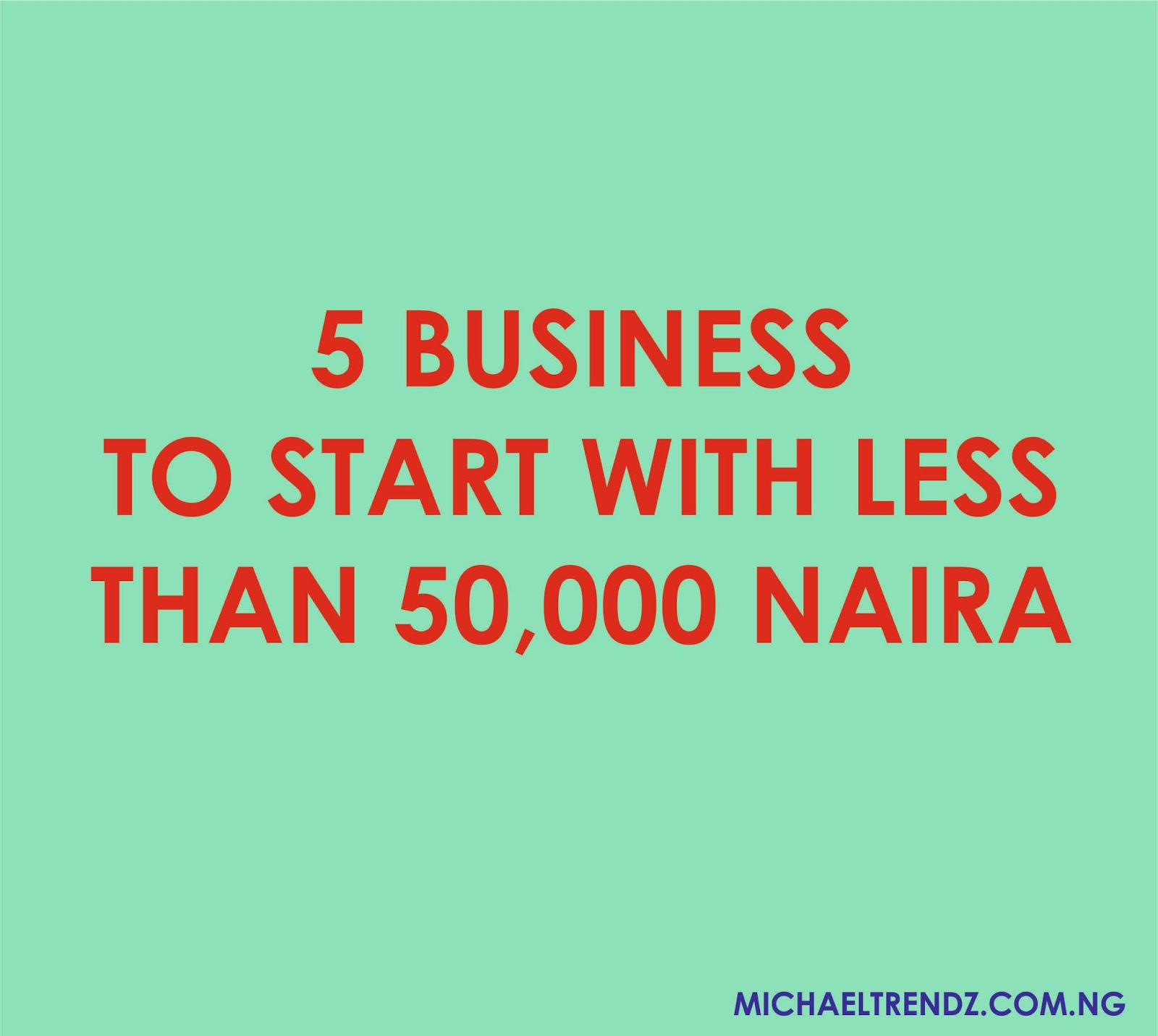 Business To Start With Less Than 50 000