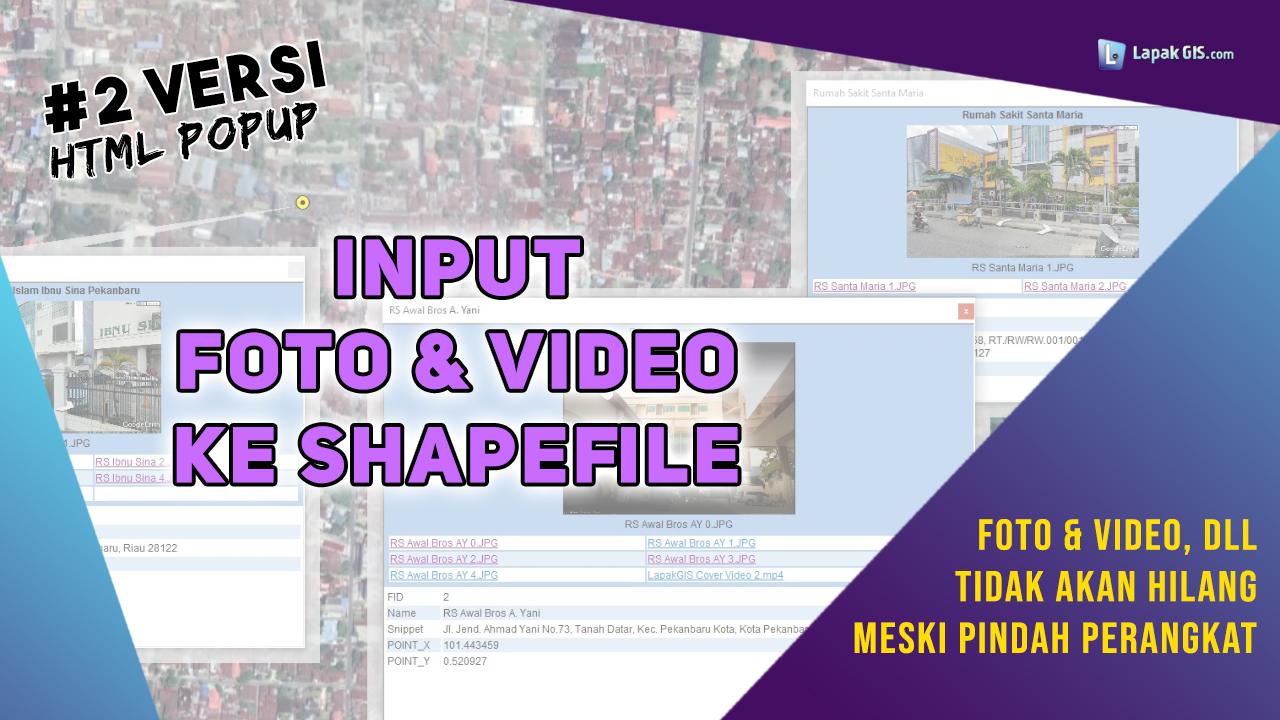 Cara Memasukkan Foto Video ke Shapefile