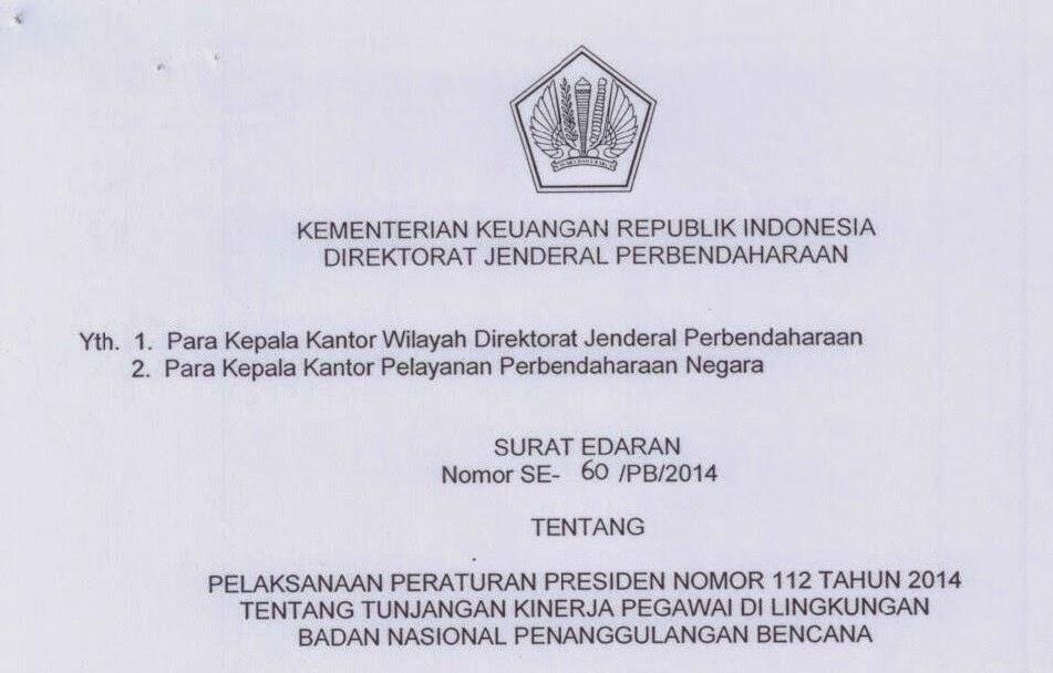SE-60/PB/2014 Pelaksanaan Perpres 112 Tahun 2014 Tunjangan Kinerja BNPB
