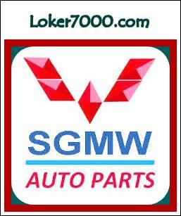 Lowongan Kerja SMA/SMK PT SGMW Motor Indonesia (Wulling Motors) Agustus 2019