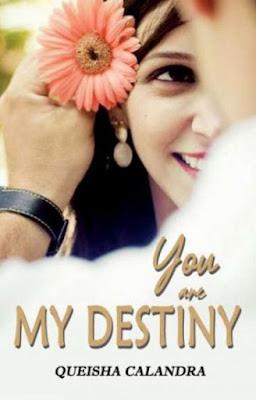 You Are My Destiny by Queisha Calandra Pdf