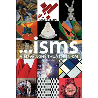ISMS - Hiểu Về Nghệ Thuật Hiện Đại ebook PDF EPUB AWZ3 PRC MOBI