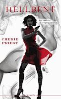 Cherie Priest - Hellbent