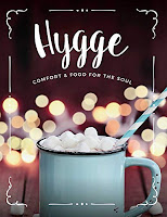 Hygge: Comfort & Food For The Soul