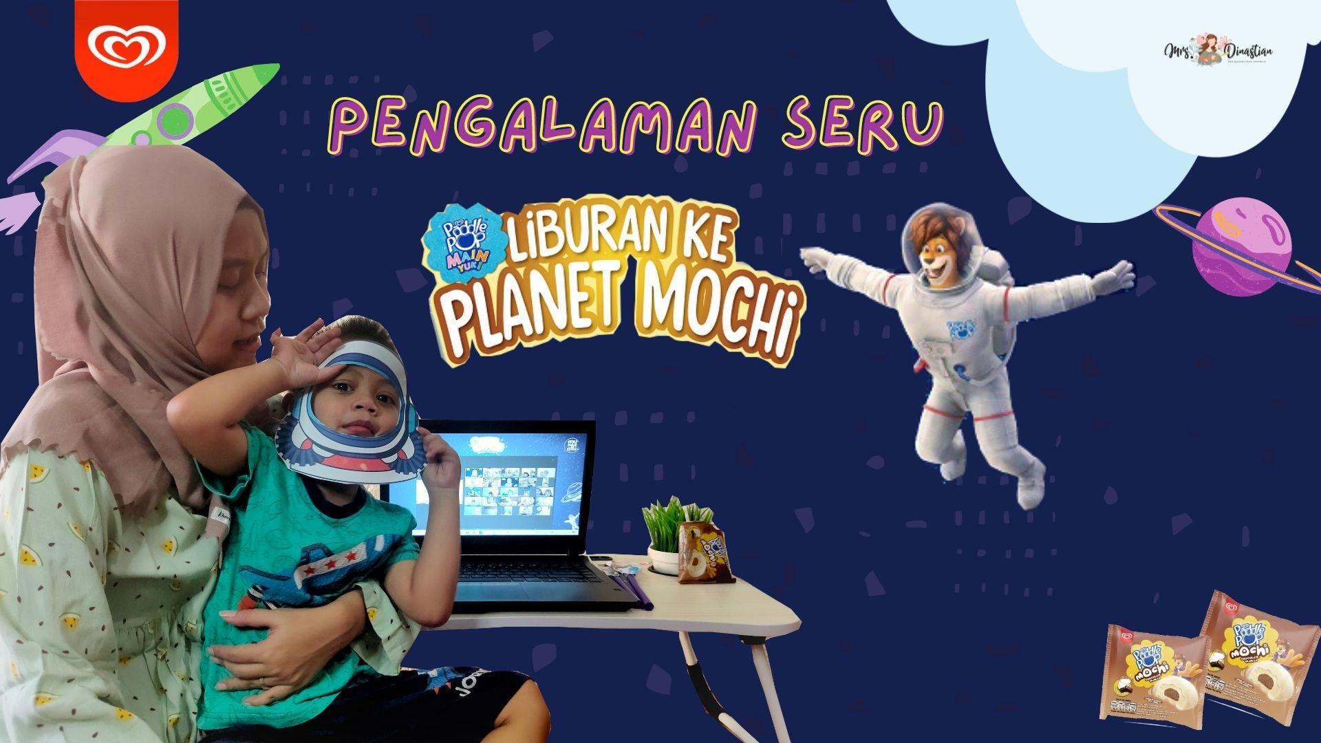 Pengalaman Seru Liburan ke Planet Mochi
