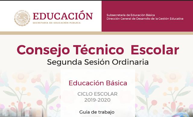 GUÍA CONSEJO TÉCNICO ESCOLAR 2da SESION CTE 2019-2020 NEM