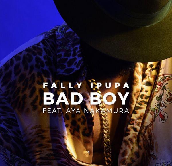 Download Audio: Fally Ipupa Ft Aya Nakamura - Bad Boy | Mp3