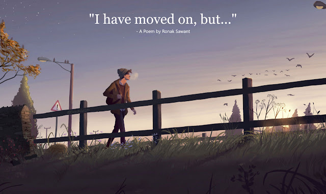 "Cover Photo: ""I have moved on, but..."" - A Poem by Ronak Sawant"