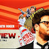 THE INTERVIEW MOVIE MINI REVIEW