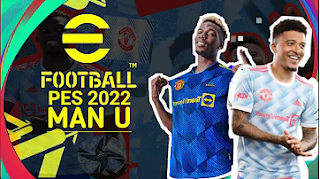 Download eFootball PES 2022 PPSSPP MU Edition New Update Transfer And Kits & Best Graphics Original Camera PS5