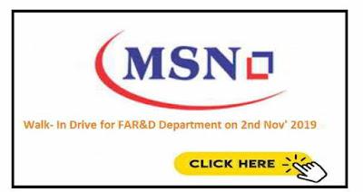 Walk-in interview for Formulation AR&D on 2nd November, 2019 @ MSN Laboratories