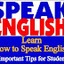 Ways to learn how to speak English fluently