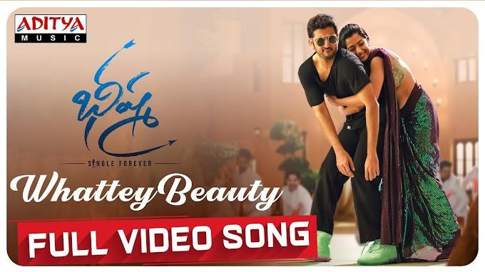Whattey Beauty song Lyrics - Bheeshma