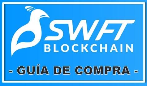 Guía de Compra SwftCoin (SWFTC) Actualizada y Completa