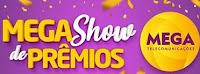 Mega Show de Prêmios Mega Telecomunicações