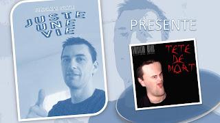 Tête De Mort (CD Single) dans Juste Une Vie de Stéphane Grare (GrareFamilyProduction)