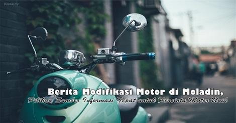 Modifikasi Motor di Moladin