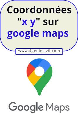 Comment trouver les coordonnées xy sur google maps