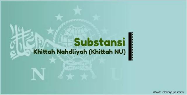 https://www.abusyuja.com/2021/02/mengenal-substansi-khittah-nahdliyah-khittah-NU.html