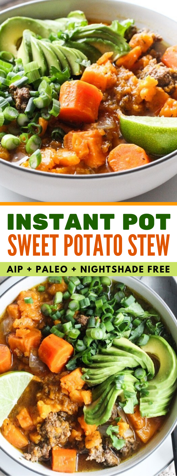EASY INSTANT POT STEW WITH BEEF & SWEET POTATOES (AIP, PALEO) #healthy #antiinflammatory