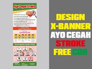 Design X-Banner AYO CEGAH STROKE Free CDR Format